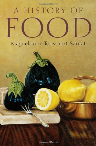 History of Food  2nd 2009 edition cover