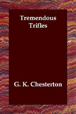 Tremendous Trifles  N/A 9781406803198 Front Cover