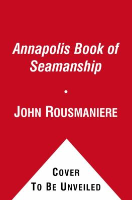 Annapolis Book of Seamanship Fourth Edition  2014 edition cover