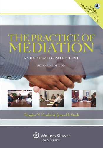 Practice of Mediation A Video-Integrated Text 2nd 2012 (Revised) edition cover