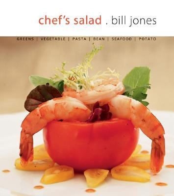 Chef's Salad Greens, Vegetables, Pasta, Bean, Seafood, Potato  2003 9781552854198 Front Cover
