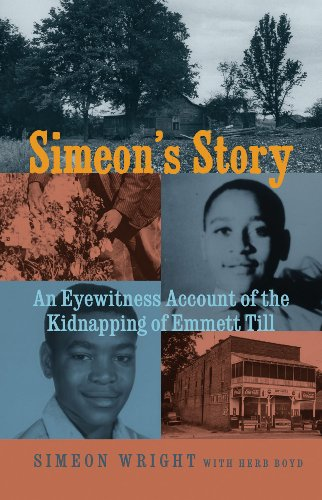 Simeon's Story An Eyewitness Account of the Kidnapping of Emmett Till N/A edition cover