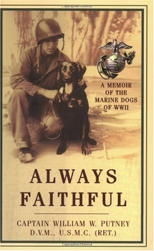 Always Faithful A Memoir of the Marine Dogs of WWII  2003 edition cover