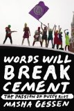 Words Will Break Cement The Passion of Pussy Riot  2014 edition cover