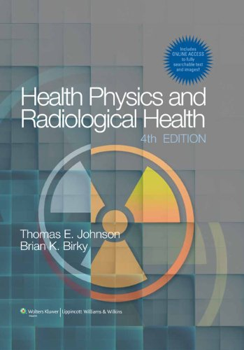 Health Physics and Radiological Health  4th 2012 (Revised) edition cover