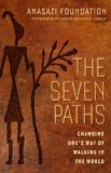 Seven Paths Changing One's Way of Walking in the World  2013 edition cover