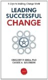 Leading Successful Change 8 Keys to Making Change Work N/A edition cover