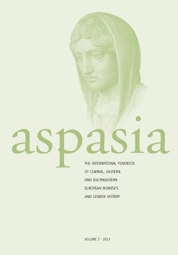 Aspasia 2013: The International Yearbook of Central, Eastern and Southeastern European Women's and Gender History  2013 edition cover