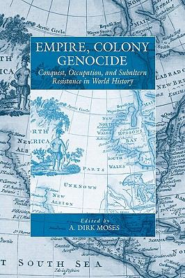 Empire, Colony, Genocide Conquest, Occupation, and Subaltern Resistance in World History  2009 edition cover