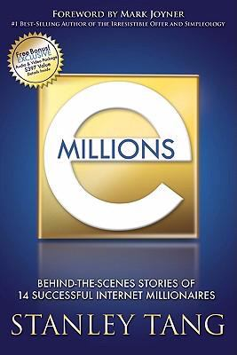 Emillions Behind-The-Scenes Stories of 14 Successful Internet Millionaires N/A 9781933596198 Front Cover