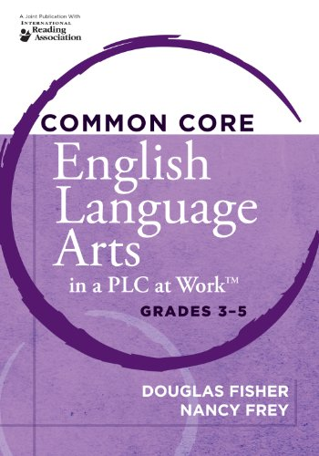 Common Core English Language Arts in a PLC at Work, Grades 3-5   2005 9781936764198 Front Cover