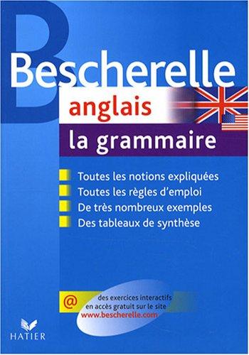 Bescherelle Anglais - La Grammaire:   2008 edition cover