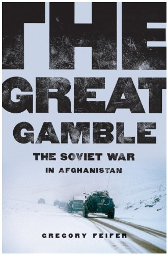 Great Gamble The Soviet War in Afghanistan N/A edition cover