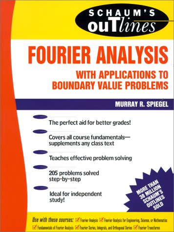 Schaum's Outline of Fourier Analysis with Applications to Boundary Value Problems   1974 edition cover