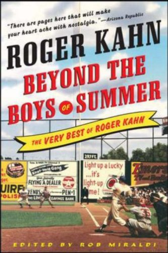 Beyond the Boys of Summer The Very Best of Roger Kahn  2007 9780071481199 Front Cover