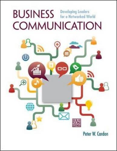 Business Communication Developing Leaders for a Networked World  2014 9780073403199 Front Cover