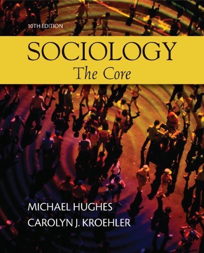 Sociology The Core 10th 2011 edition cover