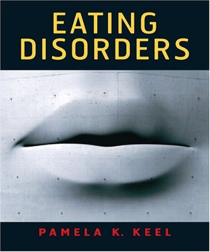 Eating Disorders   2005 9780131839199 Front Cover