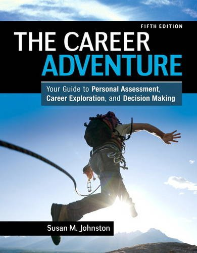 Career Adventure Your Guide to Personal Assessment, Career Exploration, and Decision Making 5th 2014 (Revised) 9780132481199 Front Cover