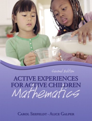 Active Experiences for Active Children Mathematics Value Pack (includes Active Experiences for Active Children: Science and Active Experiences for Active Children: Social Studies) 2nd 2008 9780135138199 Front Cover