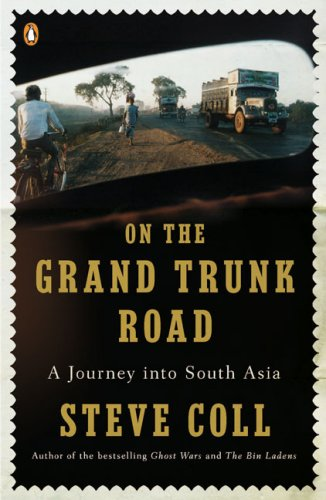 On the Grand Trunk Road A Journey into South Asia N/A 9780143115199 Front Cover