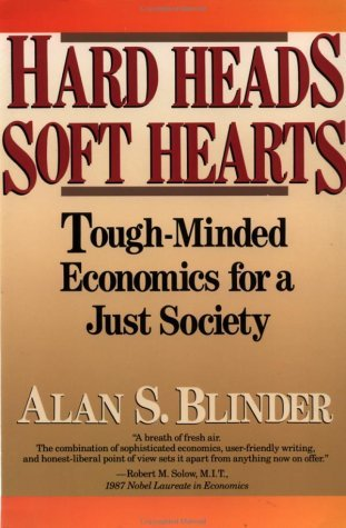 Hard Heads, Soft Hearts Tough-Minded Economics for a Just Society N/A edition cover