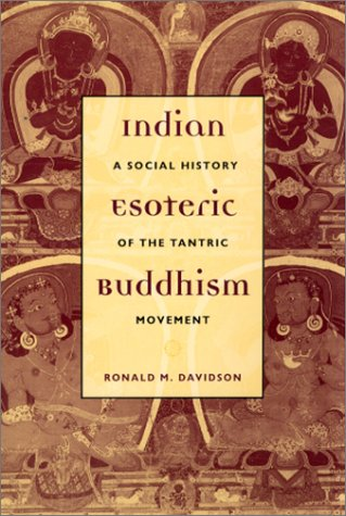 Indian Esoteric Buddhism A Social History of the Tantric Movement  2002 edition cover