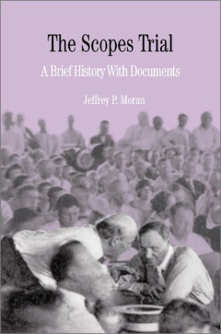 Scopes Trial A Brief History with Documents  2002 edition cover