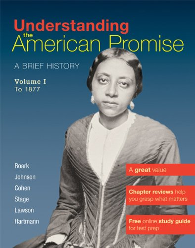Understanding the American Promise A Brief History - To 1877 N/A 9780312645199 Front Cover