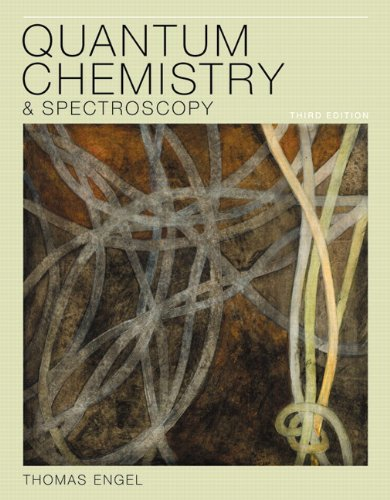 Quantum Chemistry and Spectroscopy  3rd 2013 (Revised) edition cover