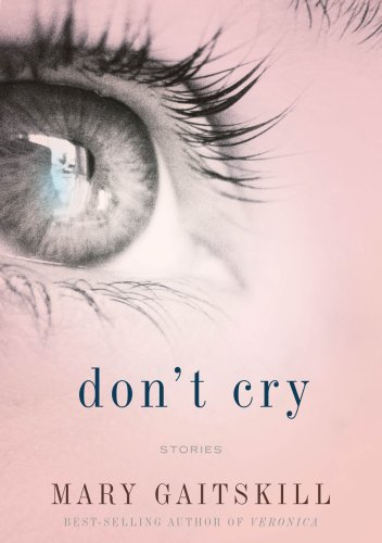 Don't Cry Stories  2009 9780375424199 Front Cover