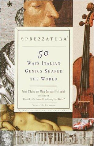 Sprezzatura 50 Ways Italian Genius Shaped the World  2001 edition cover