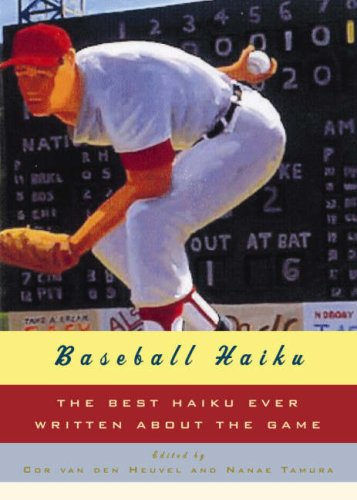 Baseball Haiku American and Japanese Haiku and Senryu on Baseball  2007 edition cover