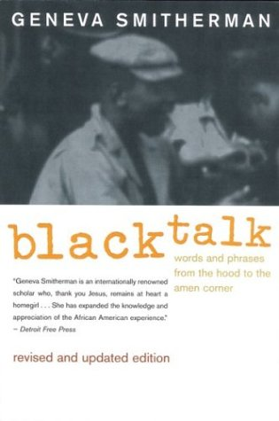Black Talk Words and Phrases from the Hood to the Amen Corner  1999 (Revised) edition cover