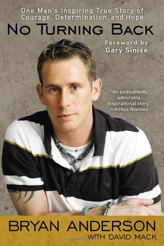 No Turning Back One Man's Inspiring True Story of Courage, Determination, and Hope N/A edition cover