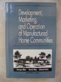 Development, Marketing and Operation of Manufactured Home Communities   1994 9780471595199 Front Cover