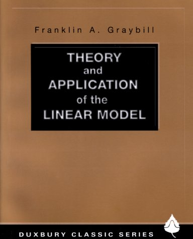 Theory and Application of the Linear Model   1976 9780534380199 Front Cover
