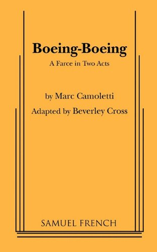 Boeing-Boeing : A Farce in Two Acts  1967 9780573606199 Front Cover