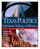 Texas Politics Individuals Making a Difference 3rd 2008 9780618770199 Front Cover