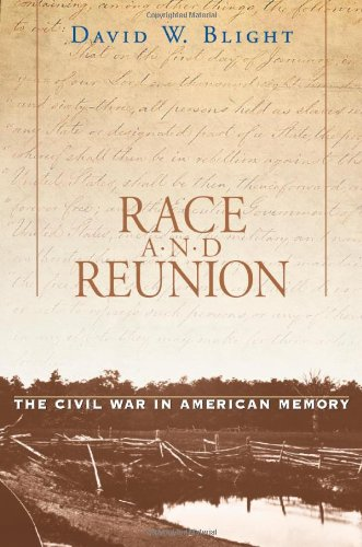 Race and Reunion The Civil War in American Memory  2001 (Reprint) edition cover