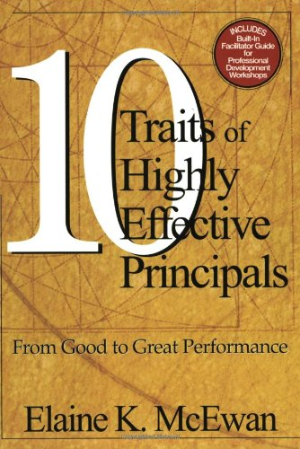 Ten Traits of Highly Effective Principals From Good to Great Performance  2003 edition cover