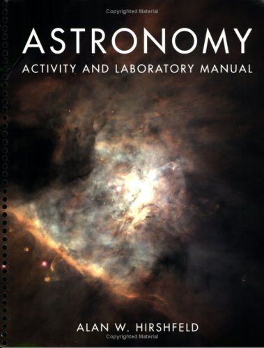 Astronomy Activity and Laboratory Manual   2009 edition cover