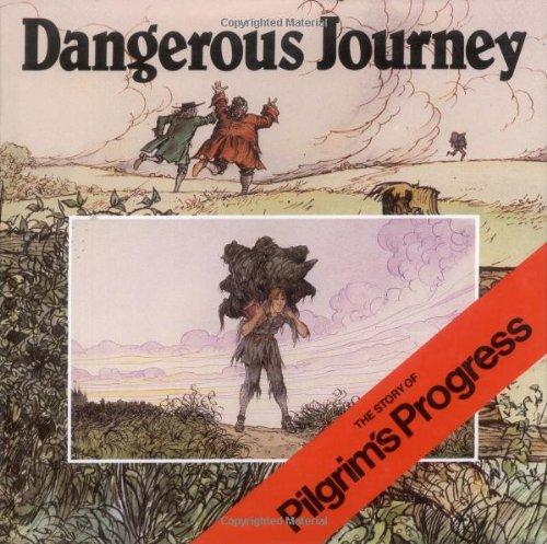 Dangerous Journey The Story of Pilgrim's Progress  1985 edition cover