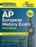 Cracking the AP European History Exam, 2016 Edition   2015 9780804126199 Front Cover