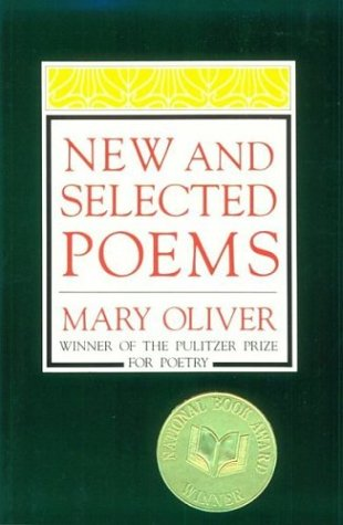 Mary Oliver New and Selected Poems   1993 edition cover