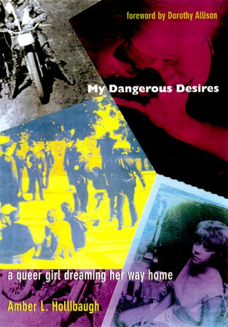 My Dangerous Desires A Queer Girl Dreaming Her Way Home  2000 edition cover