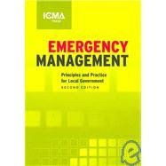 Emergency Management Principles and Practice for Local Government 2nd 2007 edition cover