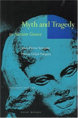 Myth and Tragedy in Ancient Greece  2nd 1990 9780942299199 Front Cover
