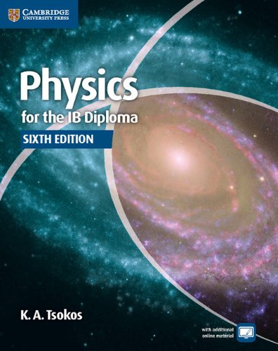 Physics for the Ib Diploma Coursebook  6th 2014 (Revised) edition cover