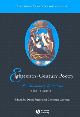 Eighteenth-Century Poetry An Annotated Anthology 2nd 2004 (Revised) edition cover